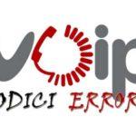 Lista errori codici Voip SIP su PBX asterisk trixbox elastix o telefoni voip